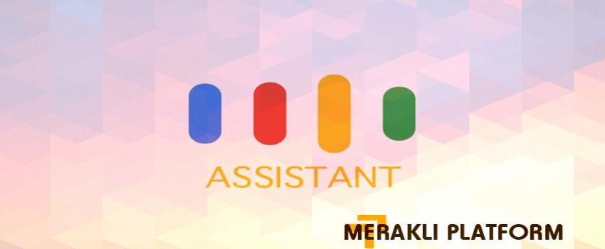 Google Assistant Uygulaması