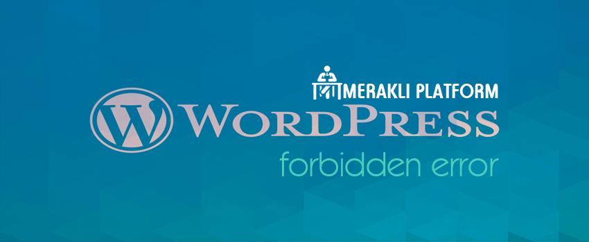 WordPress 403 Forbidden Error Hatası