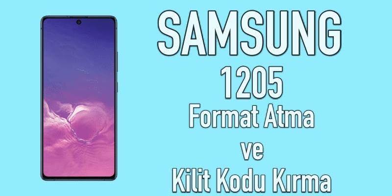 samsung 1205 format atma ve kilit kodu kırma