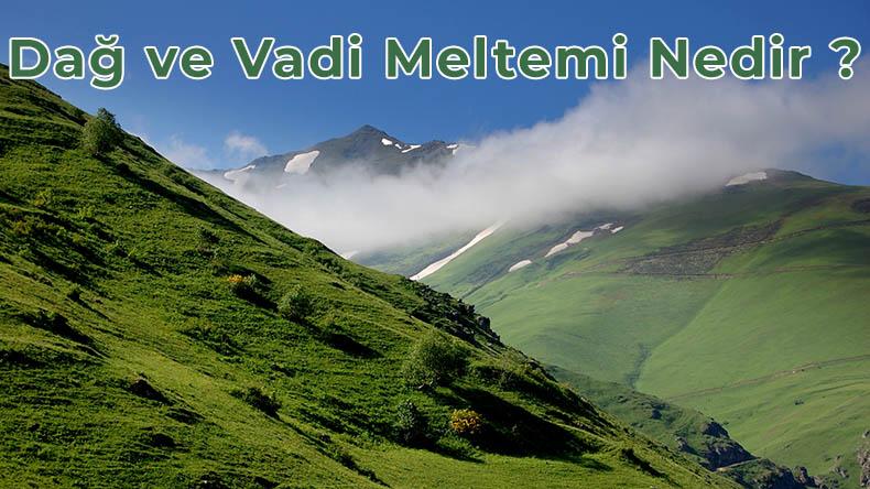 dağ ve vadi meltemi nedir
